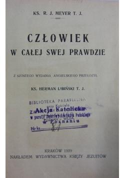 Człowiek w całej swej prawdzie 1929 r.
