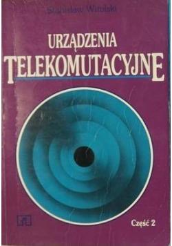 Urządzenia telekomunikacyjne. Cz 2