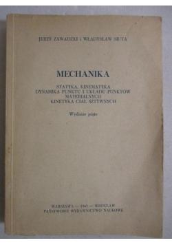 Mechanika, Statystyka, Kinematyka, Dynamika punktu u układu punktów materialnych, kinetyka ciał sztywnych
