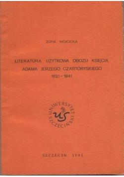 Literatura użytkowa obozu księcia Adama Jerzego Czartoryskiego
