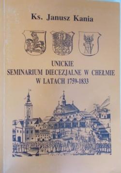 Unickie Seminarium Diecezjalne w Chełmie w latach 1759-1833