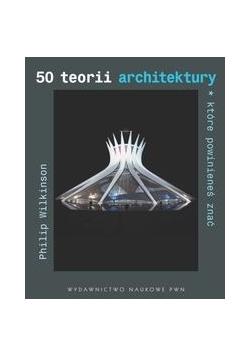 50 teorii architektury które powinieneś znać