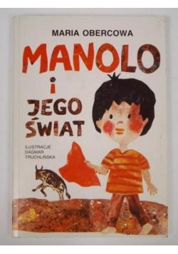 Manolo i jego świat