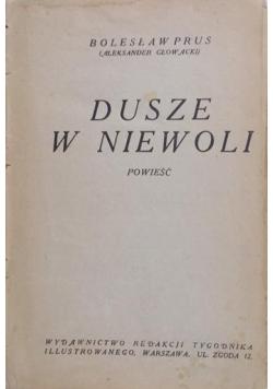 Dusze w niewoli. 1926r.
