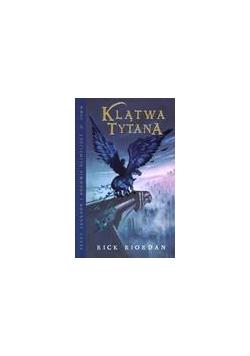 Percy Jackson i bogowie - T3 Klątwa Tytana