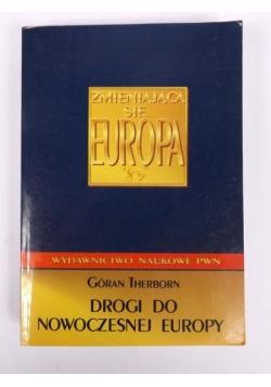 Drogi do nowoczesnej Europy