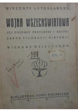 Wojna Wszechświatowa ,1926r.