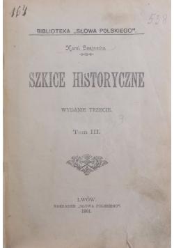 Szkice historyczne, 1901 r.