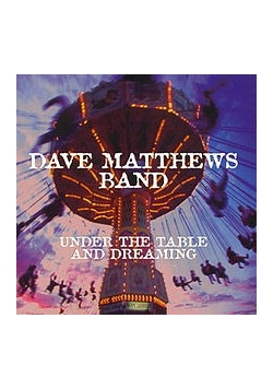 Under the table and dreaming, CD