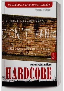 Hardcore Nowe życie i miłość