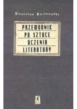 Przewodnik po sztuce uczenia literatury