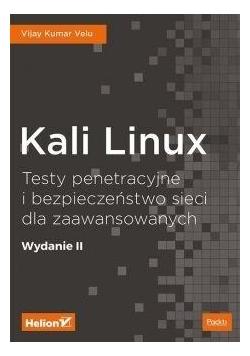 Kali Linux Testy penetracyjne i bezpieczeństwo...