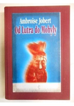 Jobert Ambroise - Od Lutra do Mohyły
