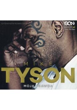 Mike Tyson Moja prawda