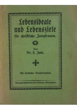 Lebensideale und Lebensziele für christliche Jungfrauen.  1919 r.