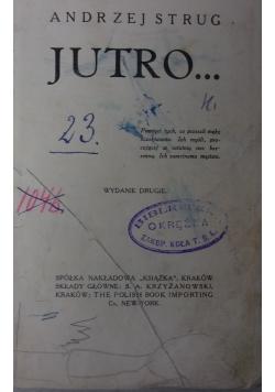 Jutro, 1911 r.