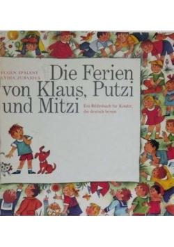 Die Ferien von Klaus, Putzi und Mitzi