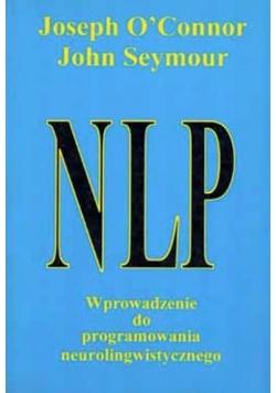 NLP Wprowadzenie do programowania neurolingwistycznego