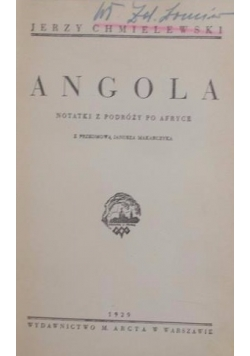 Angola. Notatki z podróży po Afryce, 1929 r.