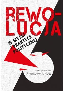 Rewolucja w myśli i praktyce politycznej