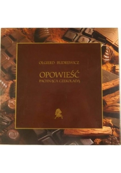 Opowieść pachnąca czekoladą