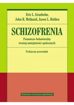 Schizofrenia. Poznawczo-behawioralny trening...