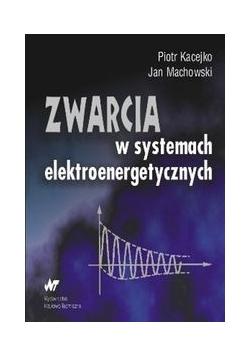 Zwarcia w systemach elektroenergetycznych