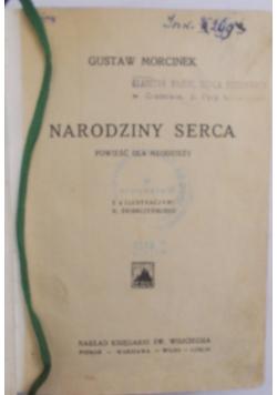 Narodziny serca, 1932 r