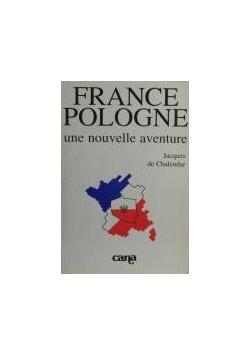 France Pologne Une nouvelle aventure