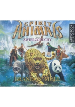 Spirit Animals T.1 Zwierzoduchy. Audiobook
