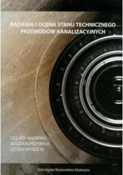 Badania i ocena stanu technicznego przew. kanaliz.
