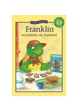 Franklin wymienia sie kartami. Czytamy...