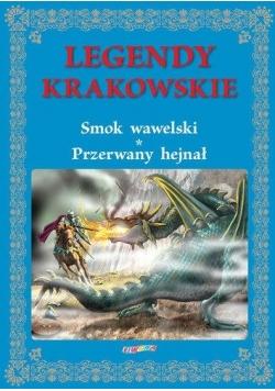 Legendy krakowskie. Smok wawelski Przerwany hejnał