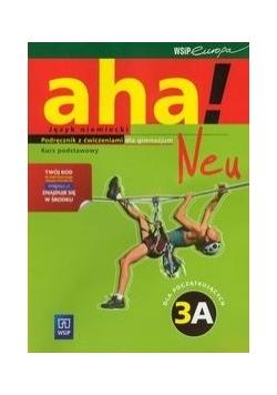 Aha!Neu 3A. Podręcznik z ćwiczeniami. Kurs podstawowy z płytą CD i CD-ROM, Nowa