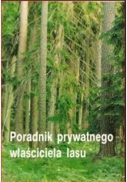 Poradnik prywatnego właściciela lasu