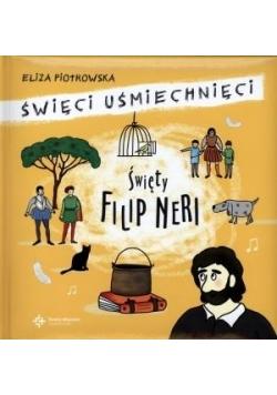 Święci uśmiechnięci - święty Filip Neri