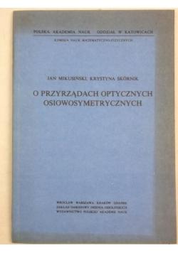 O przyrządach optycznych osiowosymetrycznych