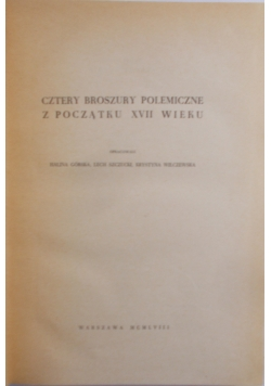 Cztery broszury polemiczne z początku XVII wieku