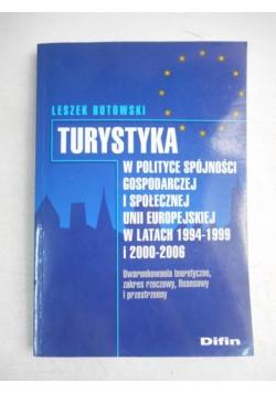 Turystyka w polityce spójności gospodarczej i społecznej Unii Europejskiej w latach 1994-1999 i 2000-20006 + CD