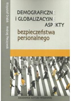 Demograficzne i glob. aspekty bezp. personalnego