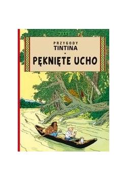 Przygody Tintina. T.06 Pęknięte ucho