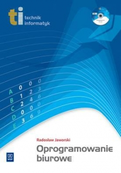 Technik informatyk - Oprogr. biurowe +CD WSiP