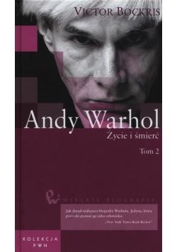 Andy Warhol Życie i śmierć Tom 2