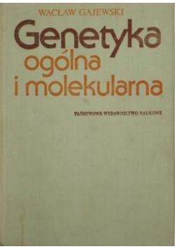 Genetyka ogólna i molekularna