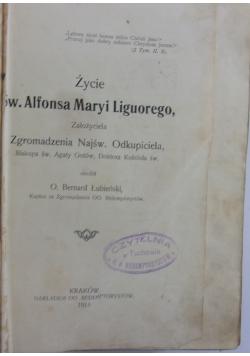 Życie Św. Alfonsa Maryi Liguorego, 1911 r.