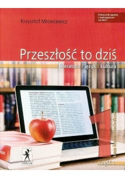 J.Polski LO Przeszłość To Dziś 1/1 w. 2015,  nowa