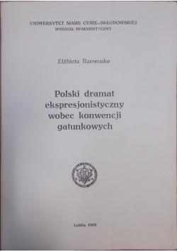 Polski dramat ekspresjonistyczny wobec konwencji gatunkowych