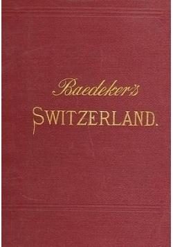 Die Schweiz nebst den angrezenden theilen von oberitalien, savoyen und tirol, 1893 r.