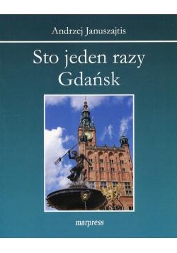 Sto jeden razy Gdańsk