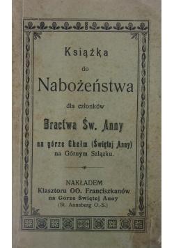 Książka do nabożeństwa dla członków bractwa św. Anny, 1905 r.